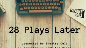 28 Plays Later 2018